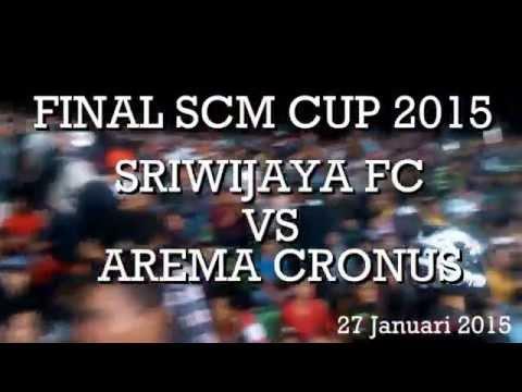 SINGA MANIA CHANT   Sriwijaya FC vs Arema Cronus - Final SCM Cup 2015