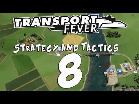 Transport Fever Strategy & Tactics #8 - Heartline Surgery