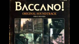 Baccano - Spiral Melodies OST