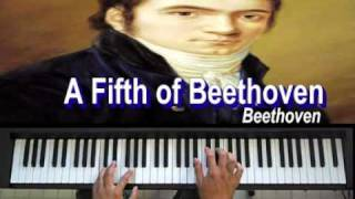 How to play Beethoven's Fifth Symphony on the piano - A Fifth of Beethoven