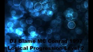 Blame Conrad DRS, Logical Progression Level 2 (cut 4 YT), 1997