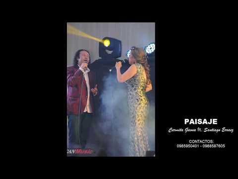 Paisaje - Carmita Gaona FT. Santiago Erraez (Audio)