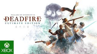 Pillars of Eternity II: Deadfire - Ultimate Edition - Official Trailer