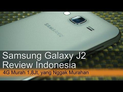Samsung Galaxy J2 Review Indonesia : 4G Murah 1,8Juta yang Nggak Murahan