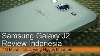 Samsung Galaxy J2 Review Indonesia 4g Murah 1 8juta Yang Nggak Murahan