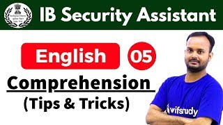 5:30 PM - IB Security Assistant 2018   English by Sanjeev Sir   Comprehension (Tips & Tricks)