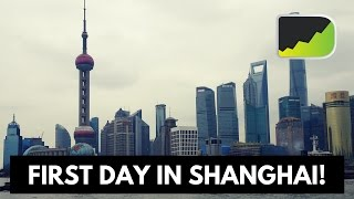 First Day In Shanghai - Forex Trading & Traveling Journey