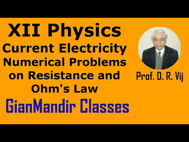 XII Physics | Current Electricity | Numerical Problems on Resistance and Ohm's Law by Himanshu Sir