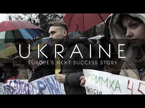 Will Ukraine Be Europe's Next Success Story?