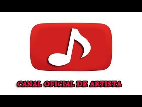 YOUTUBE ♪ - Canal Oficial De Artista | COMO CREARLO ?