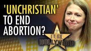 """Deeply religious"" Chelsea Clinton deems pro-life view ""un-Christian"" | Ben Davies"