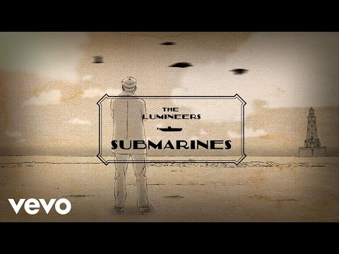 preview The Lumineers - Submarines from youtube