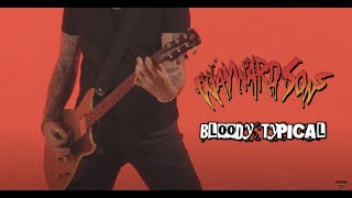 """Wayward Sons – """"Bloody Typical"""" – Official Music Video"""