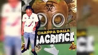 Chappa Dalla - Sacrifice (Offical Visual)