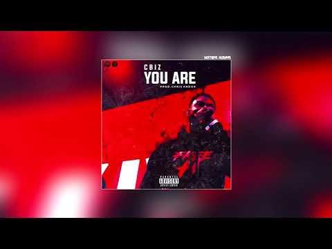 Cbiz You Are #Exclusive #Audio