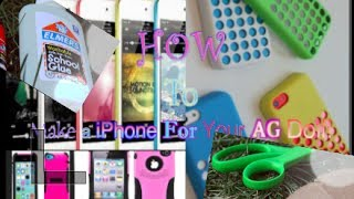 How To Make An Iphone For Your Ag Doll! | Jane Smith|