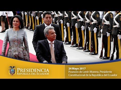 Ceremonia de Posesión de Lenin Moreno, Presidente del Ecuador 24/05/17