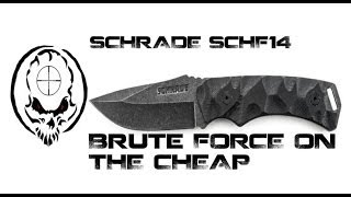 Schrade SCHF14, Fixed Blade brute force sized perfect for EDC