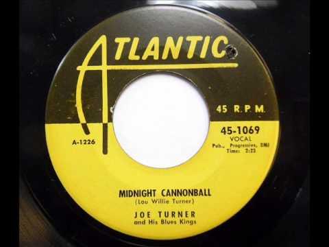 Midnight Cannonball  -   Joe Turner