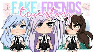 「Gacha Life」Fake Friends | True Story + BIG SURPRISE | 100k+ SUBS SPECIAL