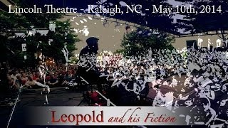 Leopold and his Fiction - Outside the Lincoln Theatre - Raleigh, NC (5/10/14)