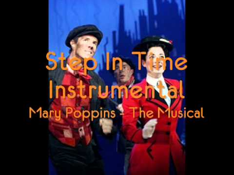 Step In Time Instrumental - MARY POPPINS the Musical