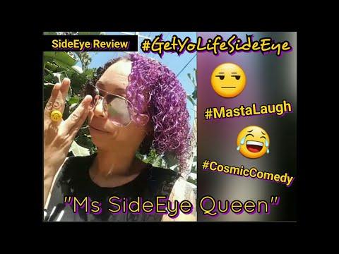 #GetYoLifeSideEye Ms Masts Foxx Aka Ms SideEye Queen's SideEye Review