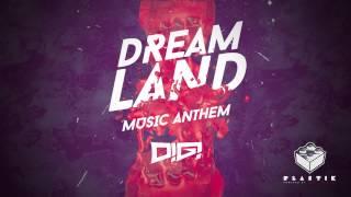 DiGi - Dreamland (Official Audio)