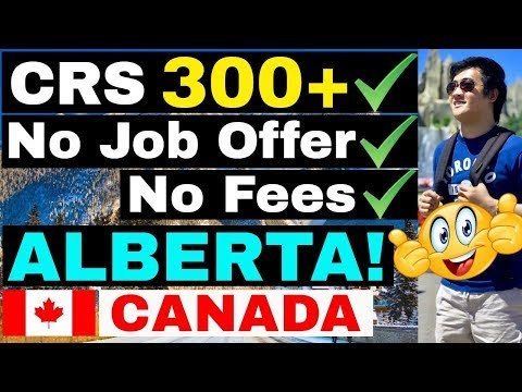 BEST PROVINCE For LOW CRS SCORE - ALBERTA IMMIGRANT NOMINEE PROGRAM (AINP PNP EXPRESS ENTRY)