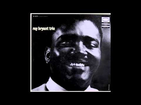 The Ray Bryant Trio  Cubano Chant