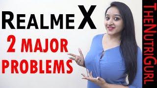 REALME X - MY OPINION ( Problems )