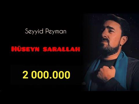 Seyyid Peyman - Huseyn Sarallah - Golchin 2019