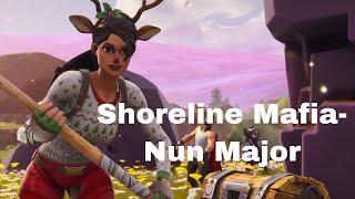 Fortnite Montage-Shoreline Mafia-Nun Major