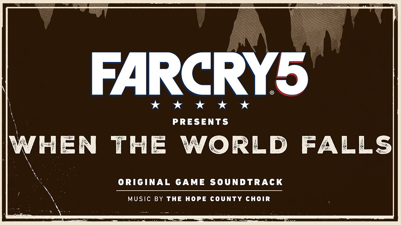 The Hope County Choir Keep Your Rifle By Your Side Far Cry 5 When The World Falls Youtube