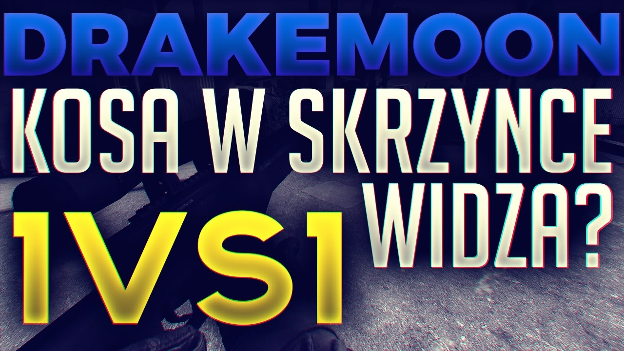 Kosa ze skrzynki widza na Drakemoon 1vs1 /w KOTAGE - YouTube  Kosa ze skrzynk...