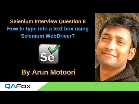 Selenium Interview Question 8 – How to type into a text box