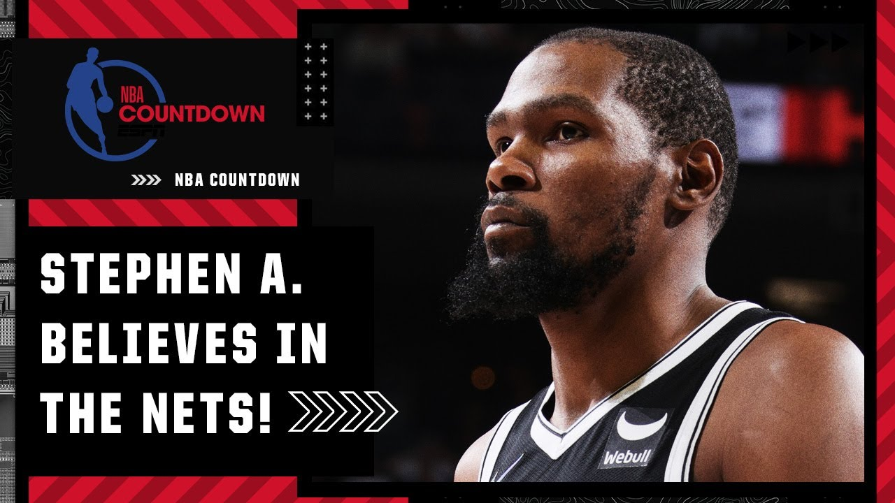 I believe in KD! I believe in James Harden! - Stephen A. thinks Nets are contenders without Kyrie - ESPN