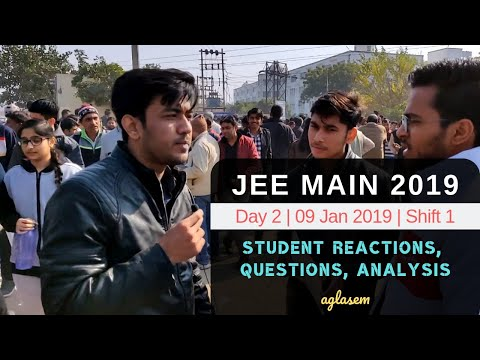 JEE Main 2019 (Day 2 | Shift 1) highlights: Student Reaction, Analysis, Questions Asked