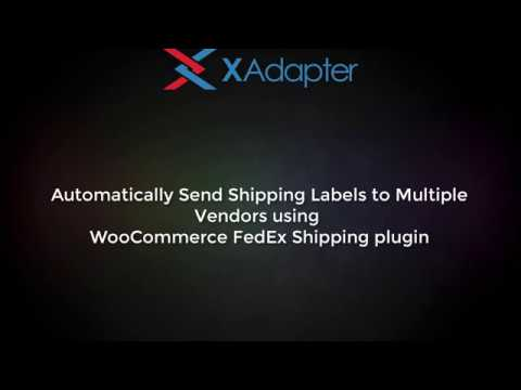 23b2740a35c617 WooCommerce FedEx Shipping Plugin - Automatically Send Shipping Labels to  Multiple Vendors