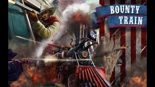 Bounty Train | Обзор и прохождение игры | Game Play | Let's Play #8