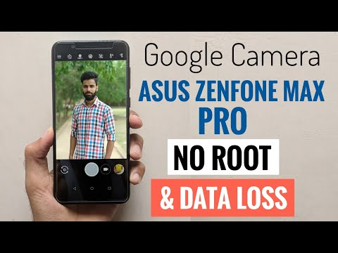 Install Google Camera on Asus Zenfone Max Pro M1 without Root | Easy
