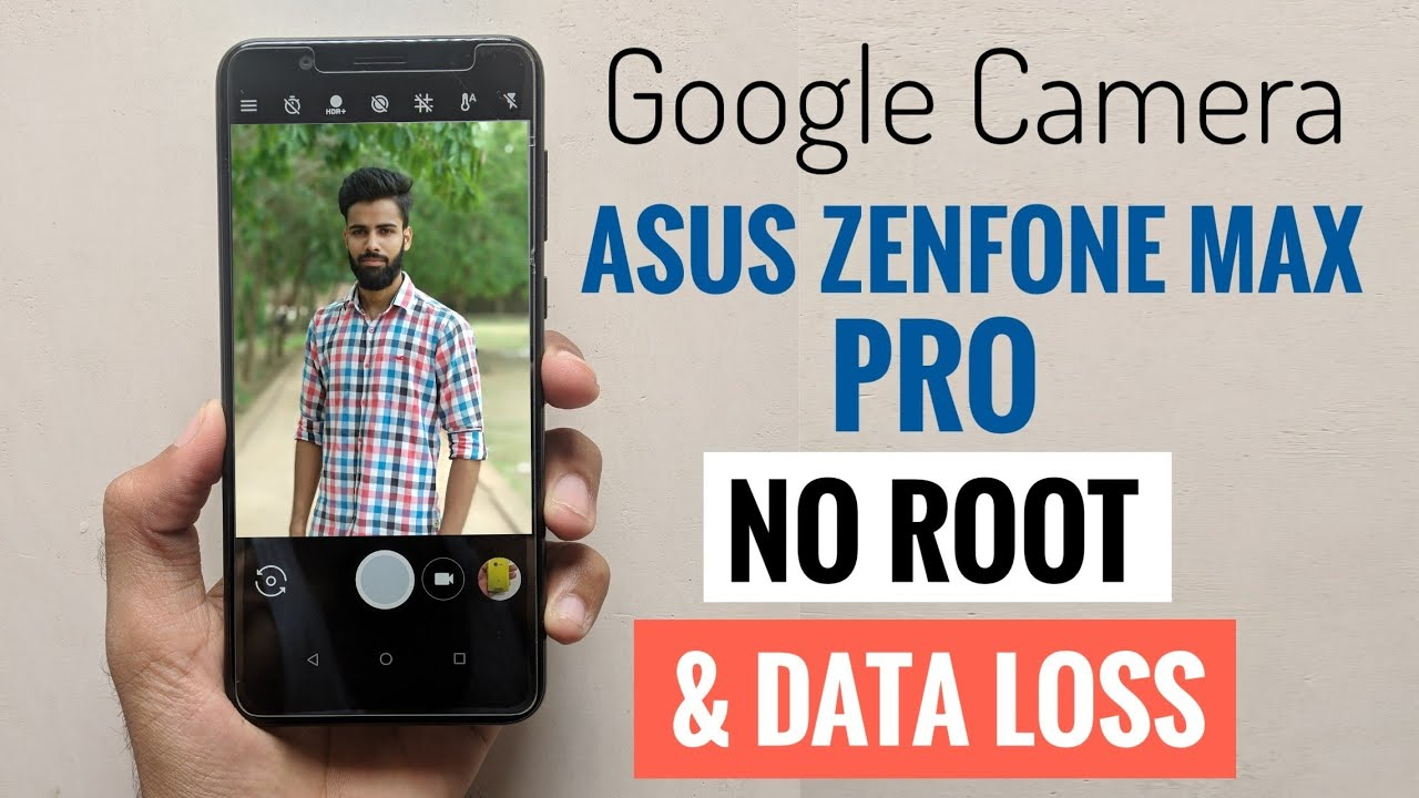 Install Google Camera on Asus Zenfone Max Pro M1 without Root   Easy  Method! [Hindi]