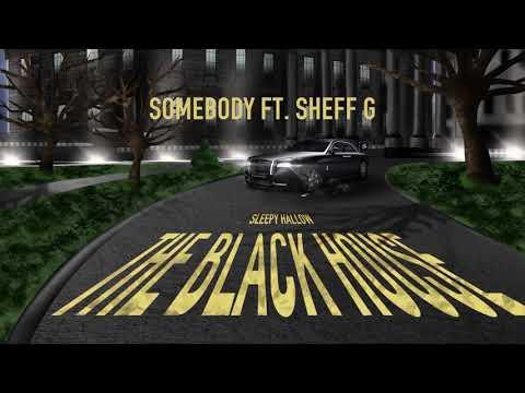 Sleepy Hallow & Sheff G - Somebody (Audio)