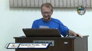 38ª Sessão Ordinária - Vereador Vanderlei Pinatto
