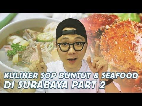 KULINER SOP BUNTUT & SEAFOOD DI SURABAYA PT.2