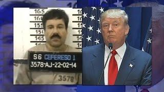 Donald Trump Calls FBI After Escaped Mexican Drug Lord El Chapo Threatens Him