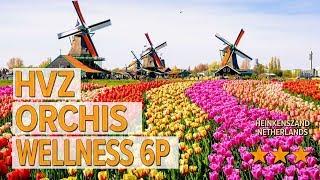 HVZ Orchis Wellness 6p hotel review | Hotels in heinkenszand | Netherlands Hotels
