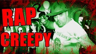EL RAP THE YOUMAN SHOW  Song CREEPY