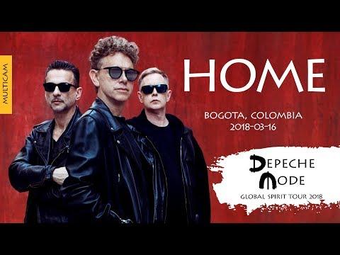 Depeche Mode - Home (Multicam)(Global Spirit Tour 2018, Bogota, Colombia)(2018-03-16)