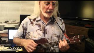 Ukulele Lesson By Axeman  End Of The World  Part 2.MOV